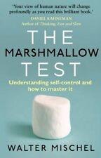 The Marshmallow Test: Understanding Self-control  by Walter Mischel (new book)