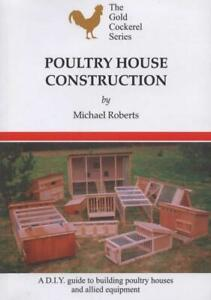 Poultry House Construction (Michael Roberts) NEW BOOK GCBJ