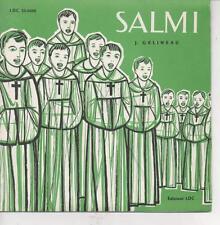 "33 GIRI 7"" VINILE J. GELINEAU -""SALMI RELIGIOSI"" LCD 33-0022 LEUMANN TORINO 1962"