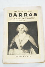BARRAS  ROI DE LA REPUBLIQUE-REVOLUTION FRANCAISE- VIVENT