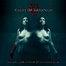 CREST of Darkness-give us the power to do your Evil CD NUOVO