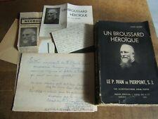 ancien livre UN BROUSSARD HÉROÏQUE de louis wilmet  IVAN de PIERPONT au Congo