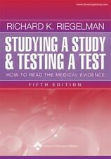 Studying a Study and Testing a Test: How to Read the Medical Evidence (Core Han