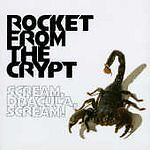 SCREAM DRACULA SCREAM BY ROCKET FROM THE CRYPT (CD)