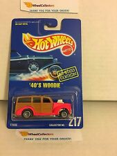 '40's Woodie w/ Real Riders * Early Times 1994 Hot Rods * Hot Wheels * N102
