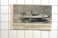 1936 Mr Jean Dupuy In New Motorboat Setting Speed Record 120 Km An Hour
