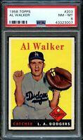 1958 Topps BB Card #203 Al Walker Los Angeles Dodgers PSA NM-MT 8 !!!!