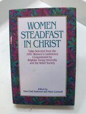 WOMEN STEADFAST IN CHRIST 1991 Women's Conference Talks Mormon LDS