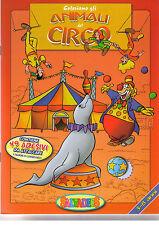 Coloriamo gli animali del circo - Per bimbi di 3-8 anni. con 49 adesivi