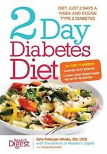 2-Day Diabetes Diet: Diet Just 2 Days a Week and Dodge Type 2 Diabetes by Erin P