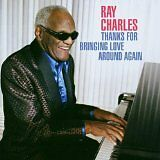 CHARLES Ray - Thanks for bringing love around again - CD Album