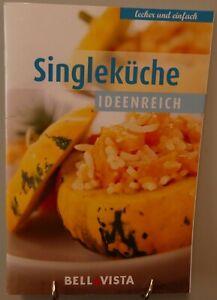 Single Küche Kochbuch Gesund Lecker Einfach Rezepte Kleine Mengen kochen ST21