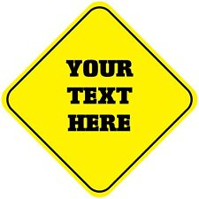 Your Text Here Custom Crossing Funny Metal Aluminum Novelty Sign
