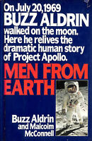 Men from Earth by Aldrin, Buzz; McConnell, Malcolm