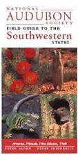 National Audubon Society Regional Guide to the Southwestern States : Arizona,...