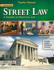 Street Law: A Course in Practical Law (2010, Paperback, Teacher Edition)