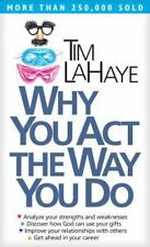 Why You Act the Way You Do [Mass Market Paperback] [May 26, 1988] LaHaye, Tim