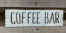 farmhouse sign wood COFFEE BAR sign wooden sign rustic kitchen crackle sign
