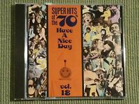 SUPER HITS OF THE '70S HAVE A NICE DAY VOLUME 18 RARE 12 TRACK CD FREE SHIPPING