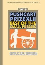 The Pushcart Prize XLII: Best of the Small Presses 2018 Edition (Paperback or So