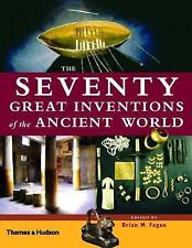The Seventy Great Inventions Of The Ancient World by...