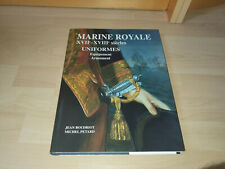 MARINE ROYALE XVIIe et XVIIIe siècles UNIFORMES, Equipement,BOUDRIOT JEAN. ANCRE