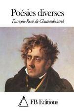 Poésies Diverses by François-René de Chateaubriand (2014, Paperback)