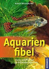 Wilkerling, K: Aquarienfibel von Klaus Wilkerling (2009, Taschenbuch)