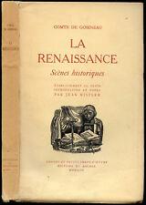 Comte de Gobineau : LA RENAISSANCE, Scènes historiques-1947.Savonarole, Borgia..