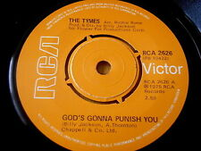 "THE TYMES - GOD'S GONNA PUNISH YOU   7"" VINYL"