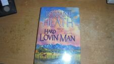 Hard Lovin' Man by Lorraine Heath (2003, Hardcover)