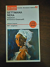 SETTIMANA NERA - Enrico Emanuelli - Mondadori - 1966