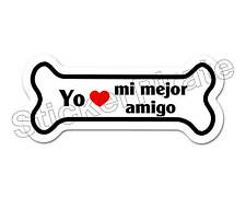 Yo Heart Mi Mejor Amigo Dog Bone Bumper Sticker Decal DB 325