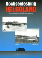 Hochseefestung Helgoland 1891-1922 (C. Fröhle / H.J. Kühn)