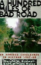 A Hundred Miles of Bad Road: An Armored Cavalryman in Vietnam, 1967-68-ExLibrary