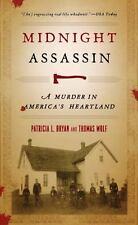 Midnight Assassin: A Murder in America's Heartland (Paperback or Softback)