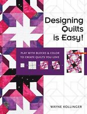 Designing Quilts is Easy!: Play with Blocks & Color to Create Quilts-ExLibrary