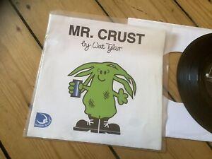 """Wat Tyler - Mr Crust - 7"""" Punk Rugger Bugger Records"""