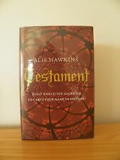 TESTAMENT by ALIS HAWKINS ~ SIGNED, LINED & DATED 1st/1st EDITION HB 2008