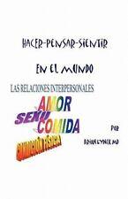 Hacer-Pensar-Sientir - en el Mundo by Brian F. Lynch (2010, Paperback)