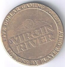 Virgin River Hotel Casino $5.00 Bass Gaming Token  Mesquite Nevada