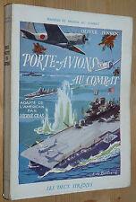 PORTE-AVIONS AU COMBAT / O. JENSEN / GUERRE PACIFIQUE 1944 HOLLANDIA GILBERT