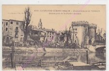 CPA 55100 VERDUN GRANDE GUERRE Bombardement ruines Porte Chaussée ca1918