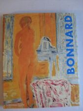 BONNARD - Traduction  du catalogue de l' exposition  Londres New York 1998.