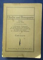 Leyst Hoche und Bonaparte Drama in vier Akten, vier Essais 1914 Geschichte js