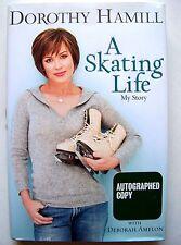 RARE SIGNED 1st Ed. A SKATING LIFE By DOROTHY HAMILL w/Dust Jacket