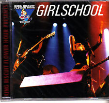 GIRLSCHOOL - LIVE ON THE KING BISCUIT FLOWER HOUR - CD ( NUOVO SIGILLATO )