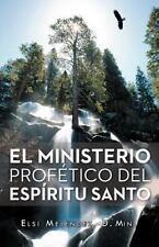El Ministerio ProfÉTico Del EspÍRitu Santo by Elsi MelÉNdez (2012, Paperback)