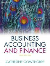 Business Accounting and Finance by Catherine Gowthorpe (author)
