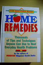The Doctors Book of Home Remedies by the Editors of Prevention Magazines Health